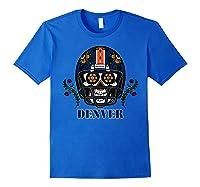 Denver Football Helmet Sugar Skull Day Of The Dead T Shirt Royal Blue