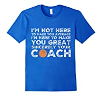 Funny Basketball Coach Shirt   Coaches Tshirt Gift Idea Royal Blue
