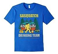 Sasquatch Drinking Team Drink Till You Believe Vintage T Shi Shirts Royal Blue