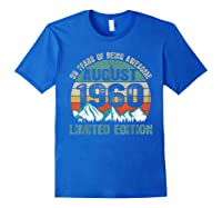 Born August 59 Limited Edition Bday Gift 59th Birthday Shirts Royal Blue