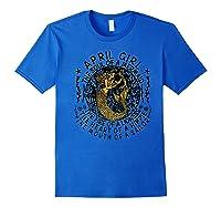 April Girl The Soul Of A Mermaid Tshirt Funny Gifts Premium T Shirt Royal Blue
