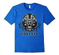 Oakland Football Helmet Sugar Skull Day Of The Dead T Shirt Royal Blue