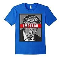 Impeach Trump Not My President Tshirts Royal Blue