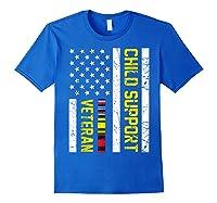 Child Support Veteran Tshirt Veteran Day Gift T Shirt Royal Blue