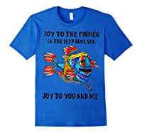 Joy To Fishes In Deep Blue Sea Hippie Shirts Royal Blue