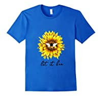 Let It Bee Sunflower Gift For Shirts Royal Blue