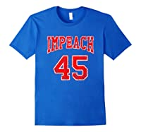 Impeach 45 T Shirt Red Edition Royal Blue