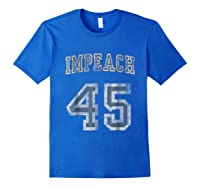 Impeach 45 Trump Shirts Royal Blue