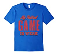S My Pullout Game Is Weak Father S Day T Shirt Royal Blue