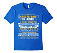 Kings Are Born In April Vintage Birthday Shirts Royal Blue