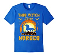This Witch Loves Horses T-shirt Halloween Cosplay Royal Blue