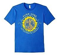 June Girl The Soul Of A Mermaid Tshirt Birthday Gifts Royal Blue