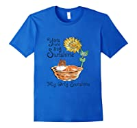 You Are My Sunshine Scotch Collie T Shirt, Sunflower And Sco Royal Blue