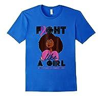 Fight Breast Cancer Awareness Month Shirt Black Girl Royal Blue