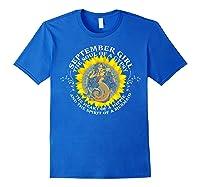 September Girl The Soul Of A Mermaid Tshirt Birthday Gifts Royal Blue
