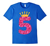 Happy Birthday Shirt, Girls 5th Party 5 Years Old Bday Royal Blue