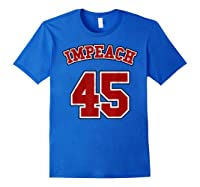 Anti Trump Red And Blue Retro Sports Style Impeach 45 T Shirt Royal Blue