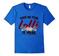Have No R Lolli Is Here Longsleeve Tshirt Royal Blue