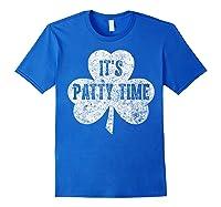 It S Patty Time T Shirt Saint Patrick Day Gift Shirt Royal Blue