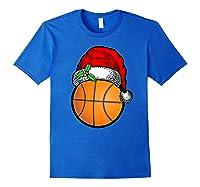 Ball Basketball Santa Hat Christmas Matching Funny Gifts Shirts Royal Blue