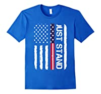 Memorial Day Veterans Day 2018 T Shirt Just Stand Royal Blue