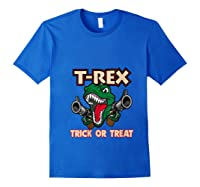 T Rex Arms Trick Or Treat Halloween Shirts Royal Blue