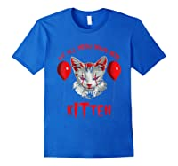 We All Meow Down Here Kitten Halloween Scary Cat T-shirt Royal Blue