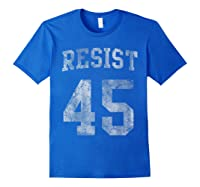 Resist Impeach 45 Anti Trump T Shirt Royal Blue