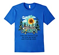 Sunflower Into The Forest I Go To Lose My Mind Hippie Shirt Royal Blue