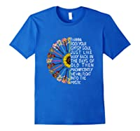 I Wanna Rock Your Gypsy Soul Just Like Way Back In The Day Shirts Royal Blue