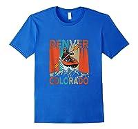 Denver Colorado Water River Rapids Kayaking Shirts Royal Blue