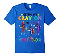 Cray On In Middle School Flossing Crayon Back To School Shirts Royal Blue