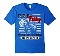 Red Friday Remember Everyone Deployed Shirts Royal Blue