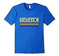 Bremerton Gay Pride 2019 World Parade Rainbow Flag Lgbt Shirts Royal Blue
