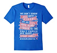 Pink Ribbon Breast Cancer Warrior Awareness Month Believe T Shirt Royal Blue