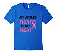 Breast Cancer Awareness Month Quote Gift For Family Support T Shirt Royal Blue