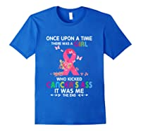 Breast Cancer Awareness A Girl Who Kicked Cancer S Ass T Shirt Royal Blue