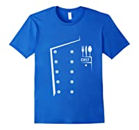 Chef Cooking Funny Culinary Chefs Gifts T Shirt Royal Blue