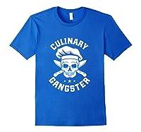 Chef Knife Skull Gangster Culinary Gangster Gift T Shirt Royal Blue