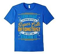 Optometry Optometrist Shirts Royal Blue
