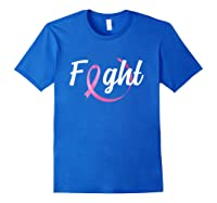 Fight Breast Cancer Awareness Month T Shirt Royal Blue