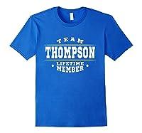 Team Thompson Lifetime Member Proud Family Surname Shirts Royal Blue