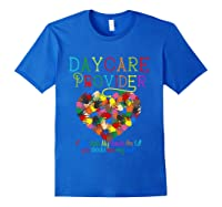 Daycare Provider Tshirt Appreciation Gift Childcare Tea T Shirt Royal Blue