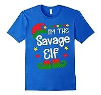 I'm The Sassy Elf Shirt Christmas Family Elf Costume Tee Royal Blue