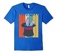 Magic Trick Rabbit Out Of A Hat Shirt Magician Gift Royal Blue