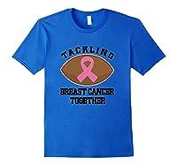 Breast Cancer Awareness Month Tackling Together T Shirt Royal Blue