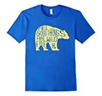 Thoreau Nature Poetry All Good Things Are Wild And Free Shirts Royal Blue