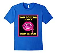 Lips You Coulda Had A Bad Witch Funny Halloween Gift T-shirt Royal Blue
