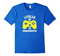Leveled Up To Kindergarten First Day Of School Shirts Royal Blue
