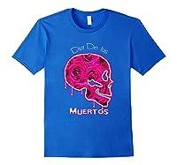 Dia De Los Muertos, Day Of The Dead Shirts Royal Blue